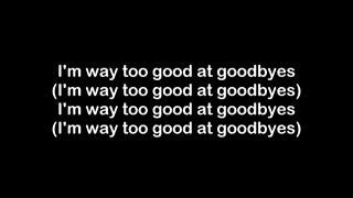 (Too Good At Goodbyes-Sam Smith(lyrics