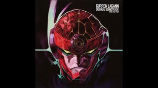 Gurren Lagann OST! Thrust Through the Heavens with Your Spirit