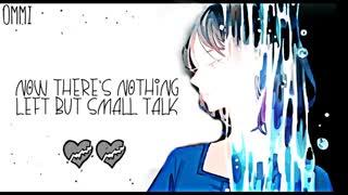 نایتکور گفتگوی کوچیک Nightcore - Small Talk