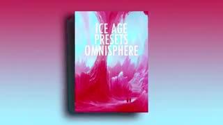 دانلود پریست امنیسفر Ice age preset for omnisphere 2