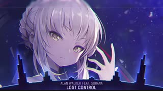 NightCore...Lost Control~ Alan Walker★