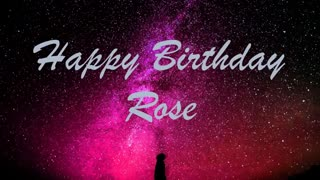 Happy Birthday Rose