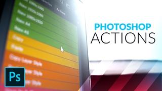 آموزش اکشن فتوشاپ (Actions)
