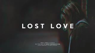 "Sad Piano Hip Hop Beat Instrumental -""Lost Love"""